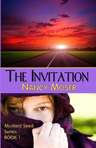 The Invitation (The Mustard Seed Series) (Volume 1) (Mustard Seed Series)