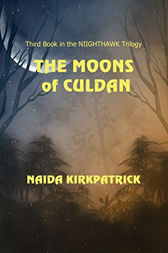 The Moons of Culdan (The Nighthawk Trilogy Book 3) by [Kirkpatrick, Naida]