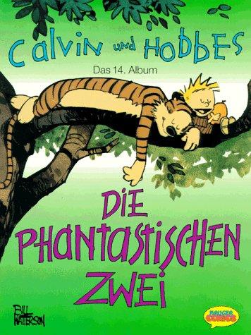 Calvin Und Hobbes Bd.14 Die Phantastischen Zwei