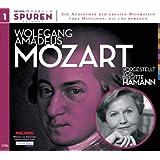 Spuren - Menschen, die uns bewegen: Wolfgang Amadeus Mozart-Sein Leben und seine Zeit