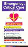 Emergency and Critical Care Pocket Guide, Derr, Paula, 1890495093