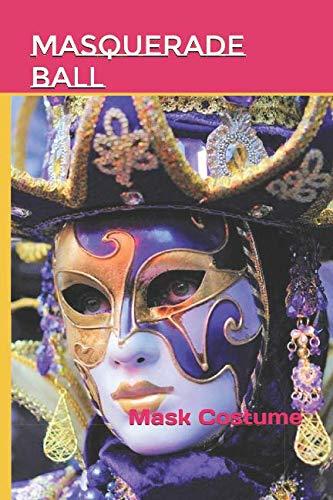 Masquerade Ball: Mask Costume (Photo Book) -