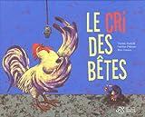"""Afficher """"Le cri des bêtes"""""""