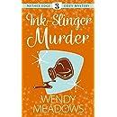 Ink-Slinger Murder (Nether Edge Cozy Mystery Book 3)