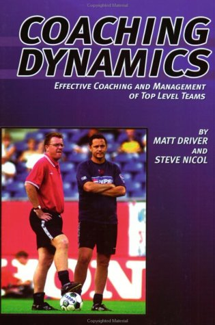 Coaching Dynamics: Effective Coaching and Management of Top Level of Teams