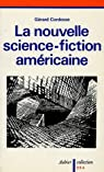 La nouvelle science-fiction américaine par Cordesse