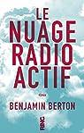 Le nuage radioactif par Berton