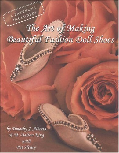 Wonderful Fashion Doll (The Art of Making Beautiful Fashion Doll Shoes)