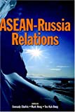 ASEAN-Russia Relations, , 9812303596