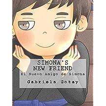 Simona's New Friend: El Nuevo Amigo de Simona (Simona's Adventures) (Volume 3)