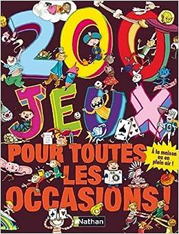 Amazon Fr 200 Jeux Pour Toutes Les Occasions Brigitte