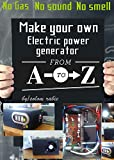 Make you own power generator