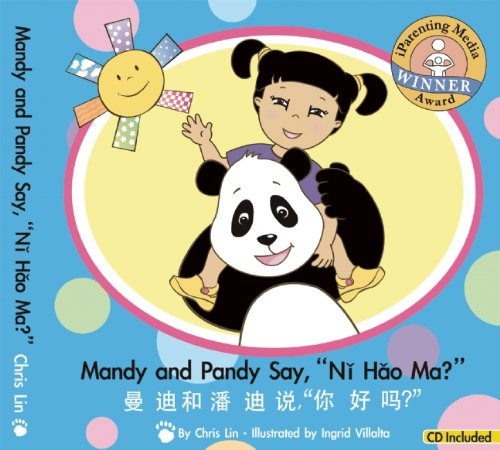 Mandy and Pandy Say, ''Ni Hao Ma?'' (English and Chinese Edition) by Brand: Mandy and Pandy, Co.