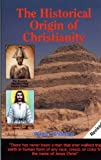 The Historical Origin of Christianity, Walter Williams, 1881040089