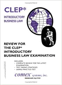 Review fo the CLEP Introductory Business Law Examination: Thomas Orr