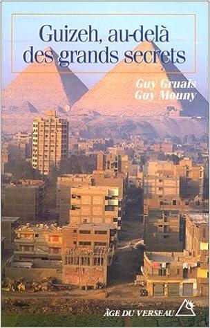 En ligne Guizeh, au-delà des grands secrets pdf ebook