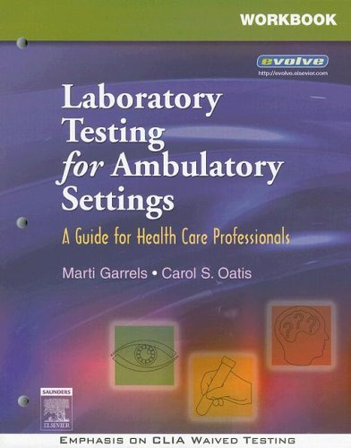 Workbook for Laboratory Testing for Ambulatory Settings: A Guide for Health Care Professionals