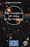 The Complete CD Guide to the Universe : Practical Astronomy, Harshaw, Richard, 0387468935