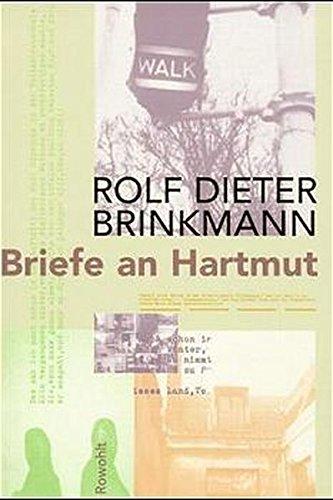 Briefe an Hartmut: 1974 - 1975 (mit einer fiktiven Antwort von Hartmut Schnell)
