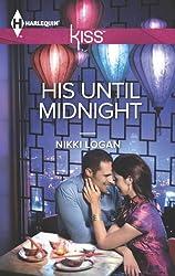 His Until Midnight (Harlequin Kiss)