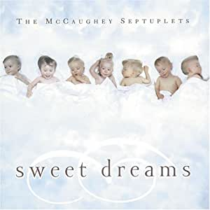 The McCaughey Septuplets: Sweet Dreams