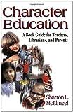 Character Education, Sharron L. McElmeel, 1563088843