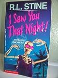 I Saw You That Night!, R. L. Stine, 0590474812