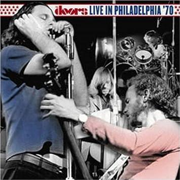 The Doors Live in Philadelphia \u002770 & The Doors - The Doors Live in Philadelphia \u002770 - Amazon.com Music Pezcame.Com