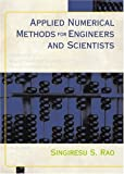 Applied Numerical Methods for Engineers and Scientists 1st Edition