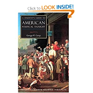 Students Guide To American Political Thought (Guides To Major Disciplines) George Wescott Carey