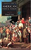 """""""Students Guide To American Political Thought (Guides To Major Disciplines)"""" av George W. Carey"""