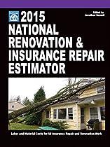 National Renovation & Insurance Repair Estimator 2015 (National Renovation and Insurance Repair Estimator)