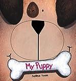 My Puppy, Salina Yoon, 0843110775