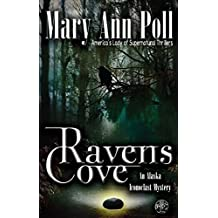 Ravens Cove: An Alaska Iconoclast Mystery
