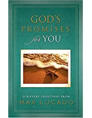 Gods Promises for You: Scripture Selections from Max Lucado