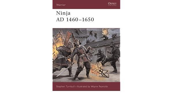 Ninja AD 1460-1650 (Warrior): Amazon.es: Libros