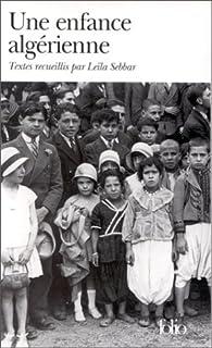 Une enfance algérienne, Sebbar, Leïla