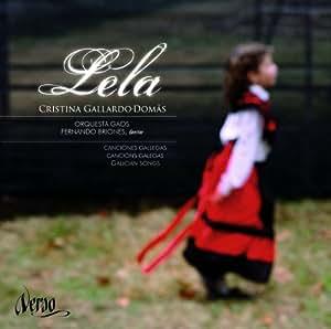 Lela: Canciones Gallegas ; Gallardo-Domas, Orquesta Gaos - Briones