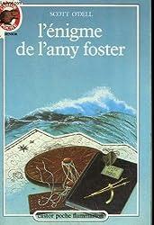 L'enigme de l'amy foster. collection castor poche n° 127