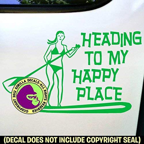 HEADING TO MY HAPPY PLACE Paddle Board Paddling Paddler Vinyl Decal Sticker E