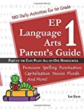 EP Language Arts 1 Parent's Guide: Part of the Easy Peasy All-in-One Homeschool (Volume 1)