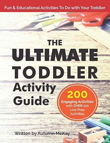 The Ultimate Toddler Activity Guide: Fun & educational activities to do with your toddler (Early Learning) (All About Me Crafts For School Age)