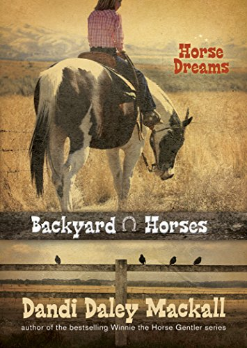 Horse Dreams (Backyard Horses Book 1) by [Mackall, Dandi Daley]