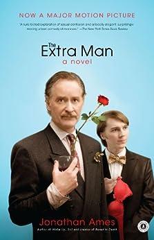 The Extra Man: A Novel (Contemporary Classics (Washington Square Press)) by [Ames, Jonathan]