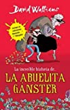 La Increible Historia de la Abuela Ganster, David Walliams, 6073118562
