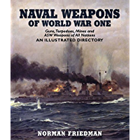 Naval Weapons of World War One (English Edition)