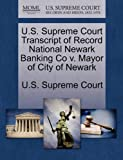 U. S. Supreme Court Transcript of Record National Newark Banking Co V. Mayor of City of Newark, , 1270053566