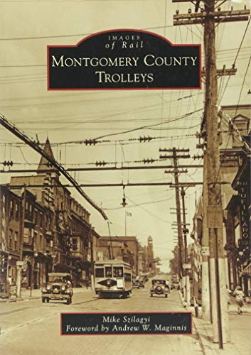 Montgomery County Trolleys (Images of -