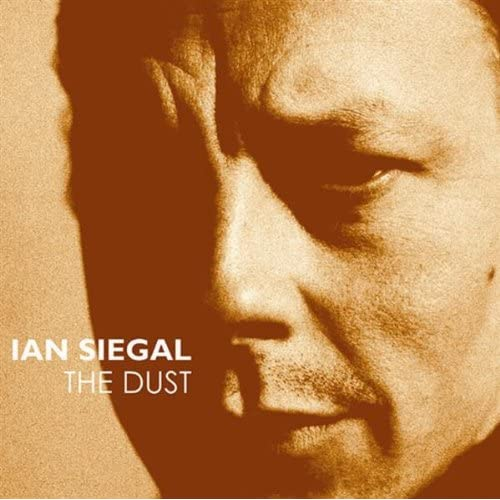 Ian Siegal - The Dust