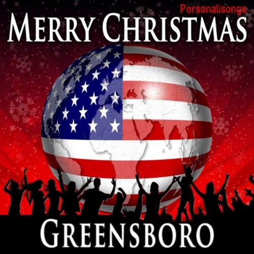 Merry Christmas Greensboro (Greensboro Christmas)